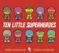Ten Little Superheroes - Ten Little (Paperback)