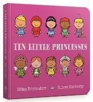 Ten Little Princesses Board Book