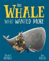 The Whale Who Wanted More (Hardback)