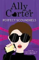 Heist Society: Perfect Scoundrels: Book 3 - Heist Society (Paperback)