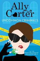 Heist Society: Uncommon Criminals: Book 2 - Heist Society (Paperback)