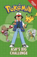 The Official Pokemon Fiction: Ash's Big Challenge: Book 1 - The Official Pokemon Fiction (Paperback)