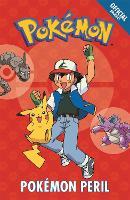 The Official Pokemon Fiction: Pokemon Peril: Book 2 - The Official Pokemon Fiction (Paperback)