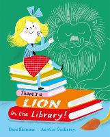 There's a Lion in the Library! (Paperback)