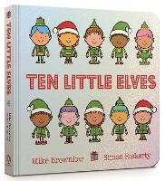 Ten Little Elves Board Book - Ten Little (Board book)
