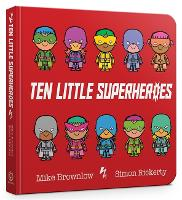 Ten Little Superheroes Board Book - Ten Little (Board book)