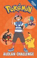 The Official Pokemon Fiction: Alolan Challenge: Book 10 - The Official Pokemon Fiction (Paperback)