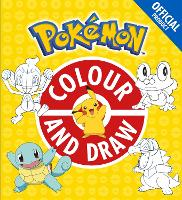The Official Pokemon Colour and Draw - Pokemon (Paperback)