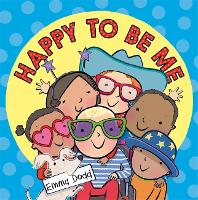 Happy to Be Me (Paperback)