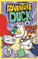 Adventure Duck vs Power Pug: Book 1 - Adventure Duck (Paperback)