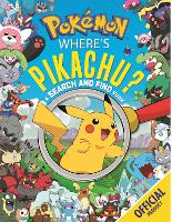 Where's Pikachu? A Search and Find Book: Official Pokemon - Pokemon (Paperback)
