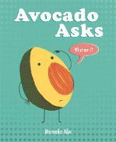 Avocado Asks: What Am I? (Hardback)