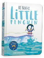 Be Brave Little Penguin Board Book (Board book)