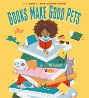 Books Make Good Pets (Hardback)