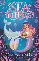 The Mermaid's Dolphin: Book 1 - Sea Keepers (Paperback)