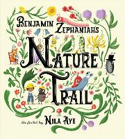 Nature Trail: A joyful rhyming celebration of the natural wonders on our doorstep (Paperback)