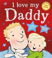 I Love My Daddy (Paperback)