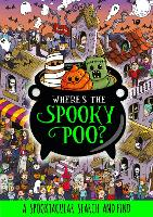 Where's the Spooky Poo? A Search and Find - Where's the Poo...? (Paperback)