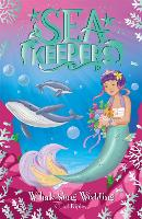 Sea Keepers: Whale Song Wedding: Book 8 - Sea Keepers (Paperback)