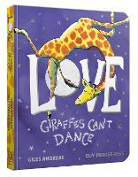 Love from Giraffes Can't Dance (Board book)