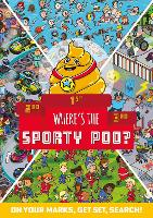 Where's the Sporty Poo?: On your marks, get set, search! - Where's the Poo...? (Paperback)