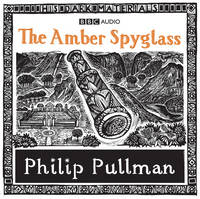His Dark Materials: The Amber Spyglass Part 3 (CD-Audio)