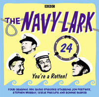 The Navy Lark Volume 24: You're A Rotten! (CD-Audio)