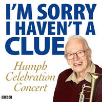 I'm Sorry I Haven't a Clue: Humph Celebration Concert (CD-Audio)