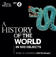 A History Of The World: In 100 Objects (CD-Audio)