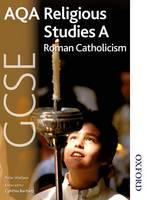AQA GCSE Religious Studies A - Roman Catholicism (Paperback)