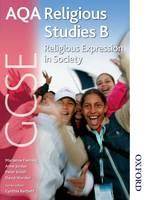 AQA GCSE Religious Studies B - Religious Expression in Society (Paperback)