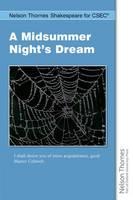 Nelson Thornes Shakespeare for CSEC: A Midsummer Night's Dream (Paperback)