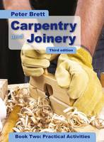 Carpentry and Joinery Book Two: Practical Activities (Paperback)
