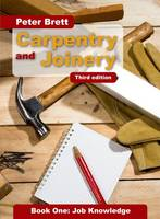 Carpentry and Joinery: Job Knowledge: Book 1 (Paperback)