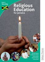 Religious Education for Jamaica: Student Book 2: Worship (Paperback)