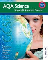 AQA Science GCSE Science B: Science in Context (Paperback)