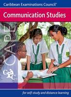 Communication Studies CAPE A Caribbean Examinations Council Study Guide (Paperback)