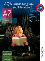 AQA English Language and Literature B A2: Student's Book (Paperback)