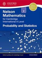 Nelson Probability and Statistics 2 for Cambridge International A Level (Paperback)