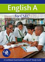 English A for CSEC: A CXC Study Guide