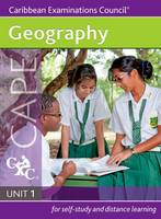 Geography CAPE Unit 1 A Caribbean Examinations Council Study Guide (Paperback)