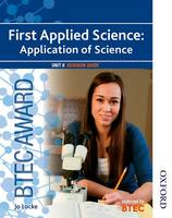 BTEC Award First Applied Science: Application of Science Unit 8 Revision Guide (Paperback)