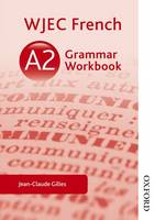 WJEC A2 French Grammar Workbook (Paperback)