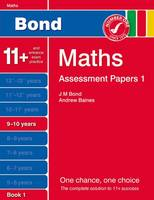 Bond Assessment Papers Maths 9-10 Years Book 1: Book 1 (Paperback)