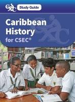 Caribbean History for CSEC: A CXC Study Guide