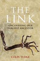 The Link: Uncovering Our Earliest Ancestor (Paperback)