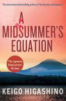 A Midsummer's Equation: A DETECTIVE GALILEO NOVEL - Detective Galileo Series (Paperback)