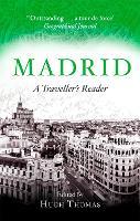 Madrid: A Traveller's Reader - Traveller's Reader (Paperback)