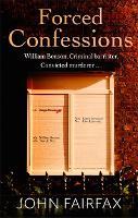 Forced Confessions - Benson and De Vere (Hardback)