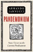 Pandemonium: Some verses on the Current Predicament (Hardback)
